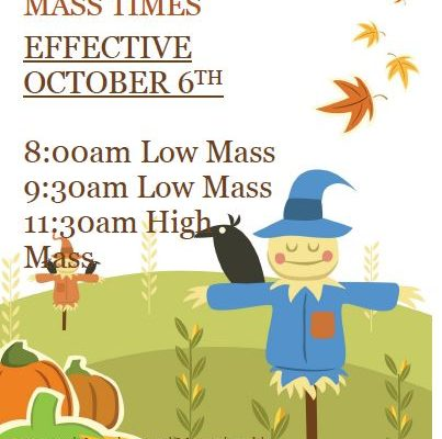 October 6: NEW SUNDAY MASS SCHEDULE